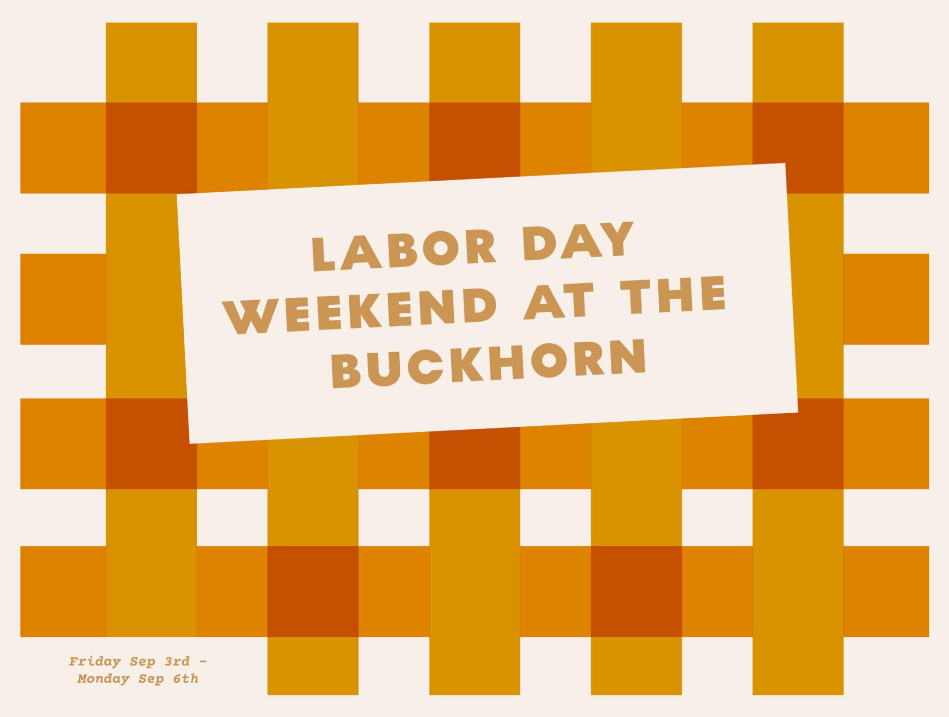 Labor Day Weekend at The Buckhorn, Cuyama Buckhorn